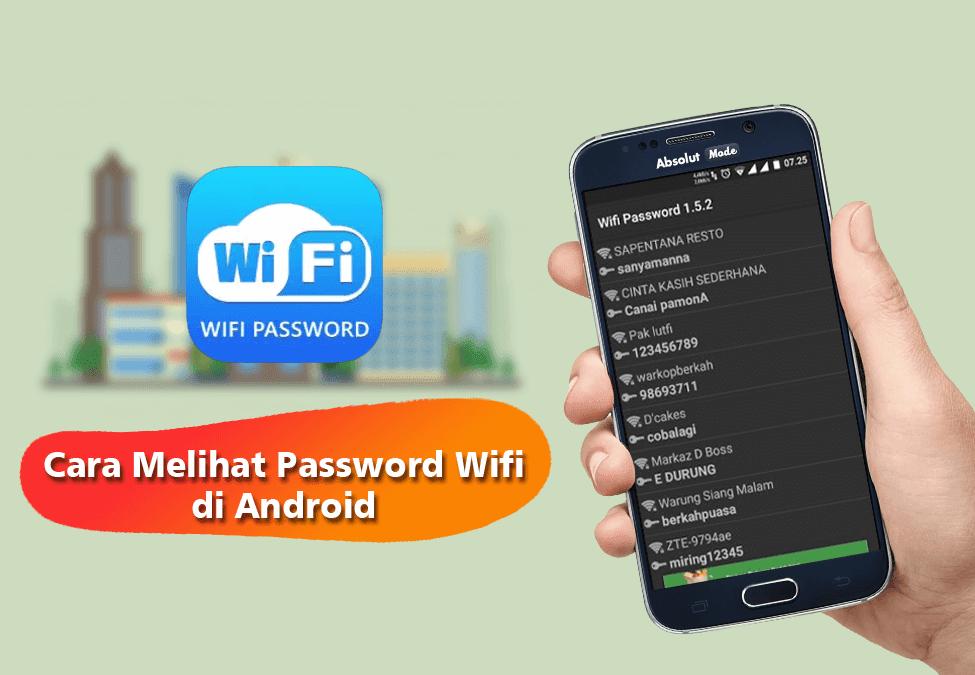 Cara Mengetahui Password Wifi di Android Tanpa Root 100% Terbukti