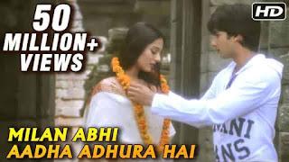 मिलन अभी आधा Milan Abhi Aadha Adhura Hai Hindi Lyrics