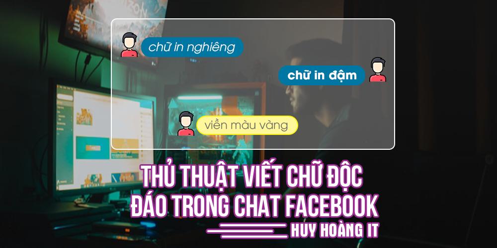 Thủ thuật viết chữ độc đáo trong chat facebook