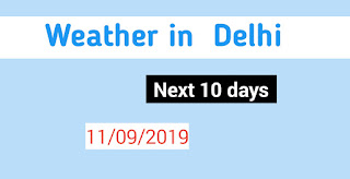 Weather in Delhi next 10 days