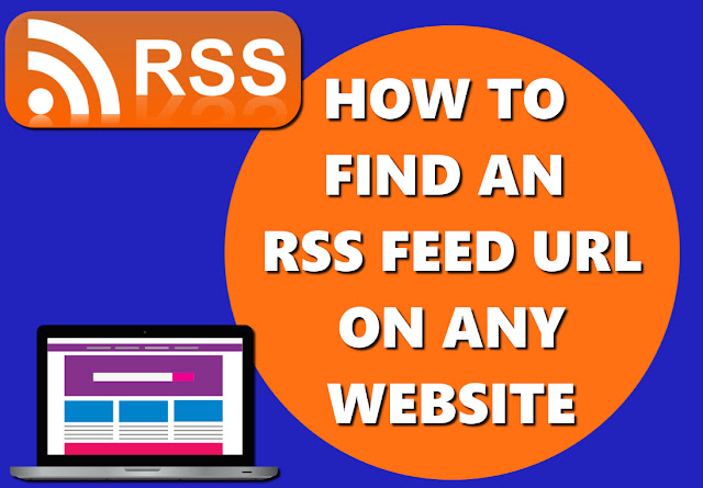 HOW TO FIND AN RSS FEED URL ON ANY WEBSITE BASIC HOW TOS