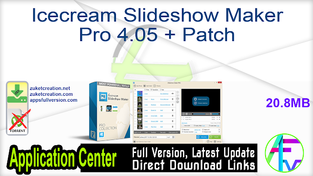 Icecream Slideshow Maker Pro 4.05 + Patch