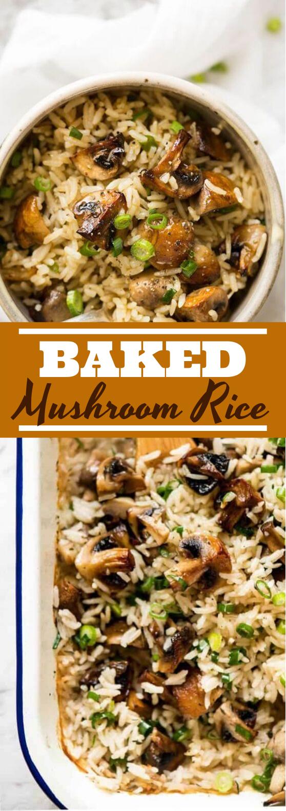 Baked Mushroom Rice #vegetarian #dinner