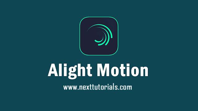 Alight Motion Pro Mod v4.9.0 No Watermark Latest Version Android,aplikasi alight motion full unlocked terbaru 2021,