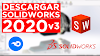 [MEDIAFIRE] - DESCARGAR SOLIDWORKS  2020 SP3 - ULTIMA VERSION - ACTIVADO - EN ESPAÑOL