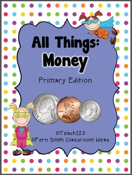 Fern Smith's Classroom Ideas Presidents' Day Resources and Freebie Lessons and Freebies! All Things Money ~ A Math and Literacy Unit