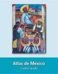 Libro de texto  Atlas de México Cuarto grado 2020-2021