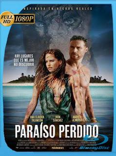 Paraíso perdido (2016)HD [1080p] Latino [GoogleDrive] SilvestreHD