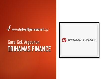Cek Angsuran Trihamas Finance