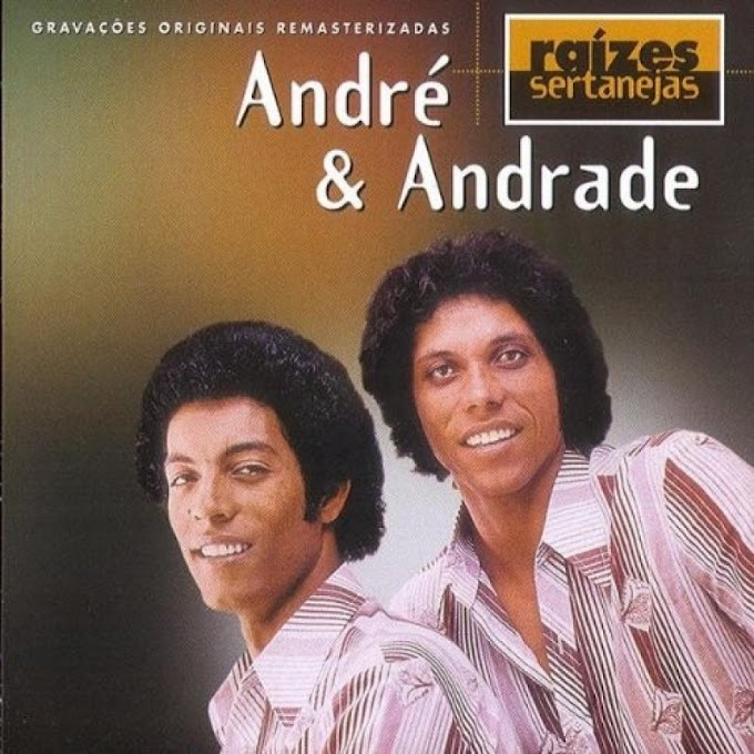 ANDRÉ E ANDRADE RAIZES SERTANEJAS [1998]