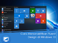 Cara Menonaktifkan Fluent Design di Windows 10