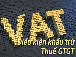 Nhung-dieu-kien-khau-tru-thue-GTGT-dau-vao
