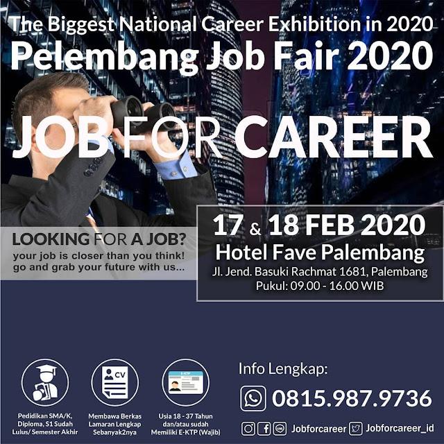 """Palembang Job Fair """"JOB FOR CAREER"""" Februari 2020"""