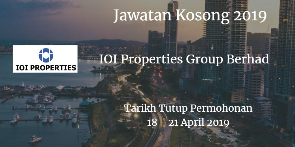 Jawatan Kosong IOI Properties Group Berhad 18 - 21 April 2019