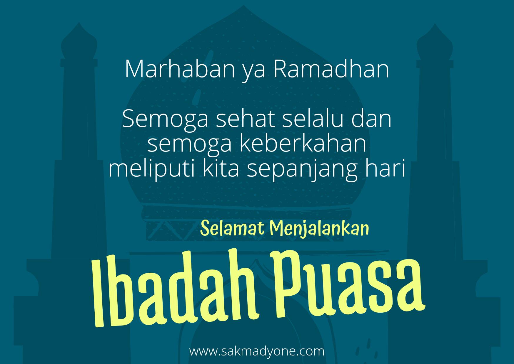 20 Ucapan Selamat Puasa Ramadhan Terbaru 2021 Sakmadyone Com