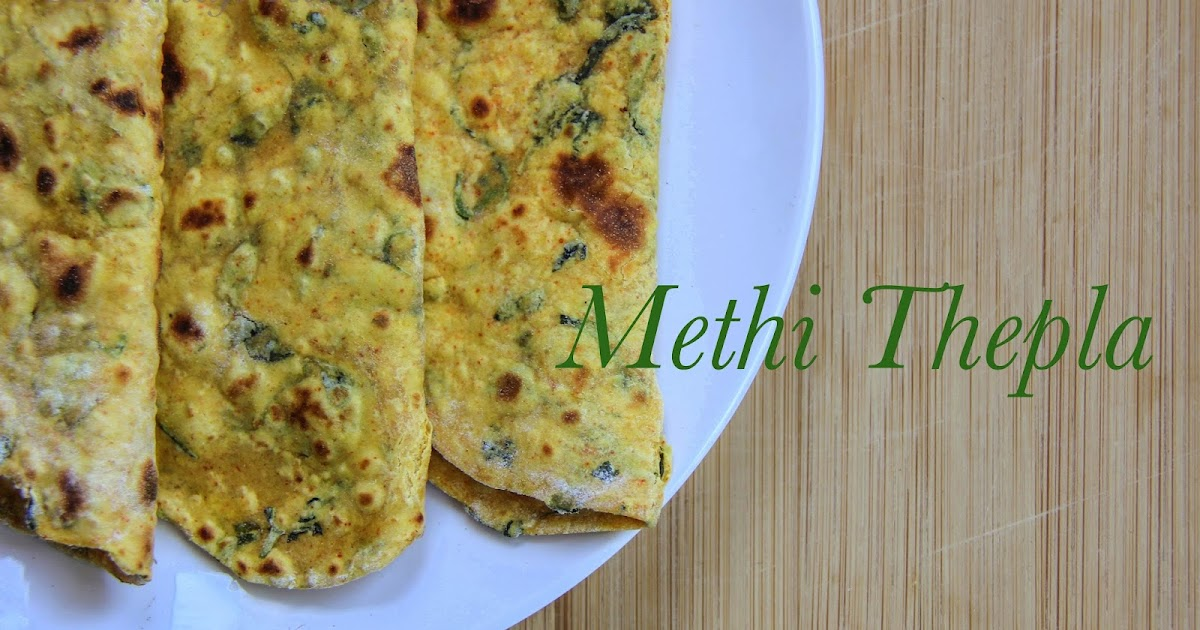 Methi Thepla Recipe Jeyashri S Kitchen