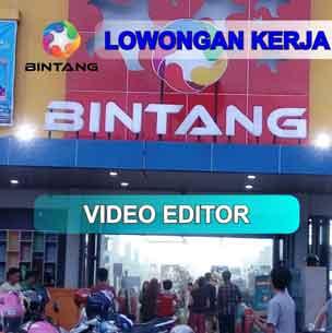 Lowongan Kerja Video Editor di PT Bintang Internasional