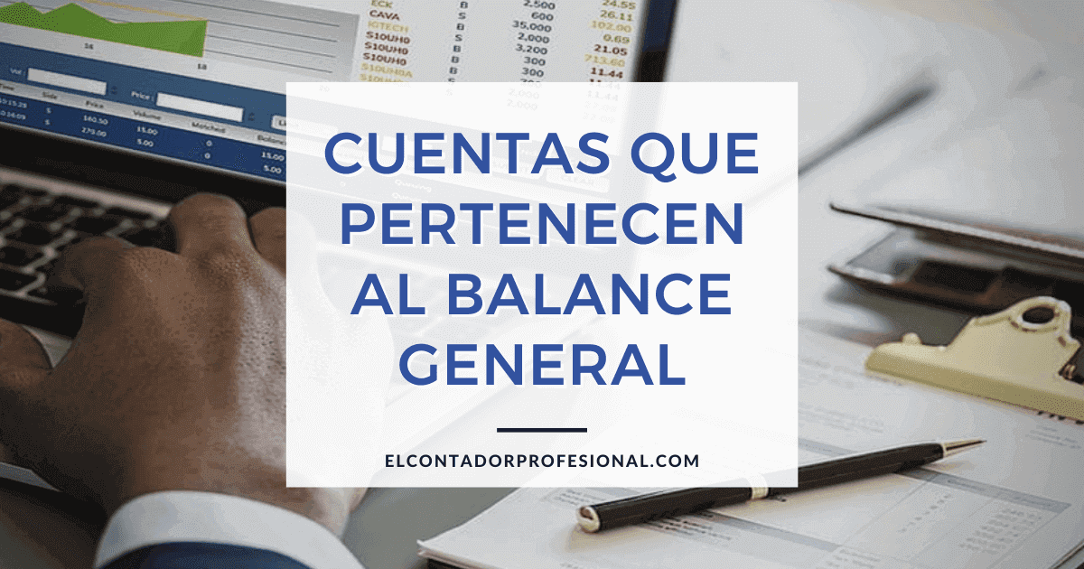 cuentas que pertenecen al balance general