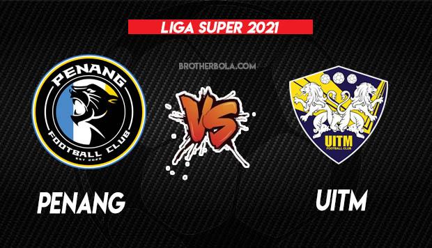 Live Streaming Penang vs Uitm FC Liga Super 16.3.2021