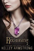The Reckoning (Darkest Powers #3) - Kelley Armstrong