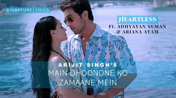Main Dhoondne Ko Zamaane Mein Lyrics - ARIJIT SINGH - Heartless