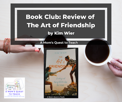 background image of two hands outstretched with coffee mug; A Mom's Quest to Teach logo; book cover of The Art of Friendship