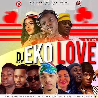 DJ El Blaze – Eko Love Mixtape