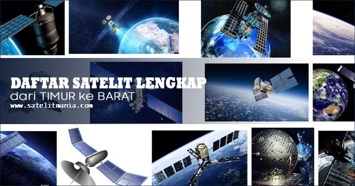 Daftar Satelit Parabola Dari Timur ke Barat