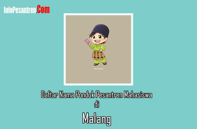 Nama Pondok Pesantren Mahasiswa di Malang