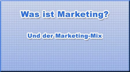 Was ist Marketing?