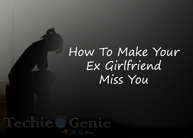 How to know if your ex misses you