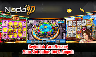 Beginilah Cara Menang Main Slot Online 100% Ampuh