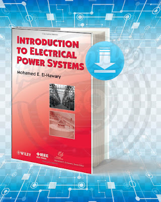 Free Book Introduction to Electrical Power Systems pdf.