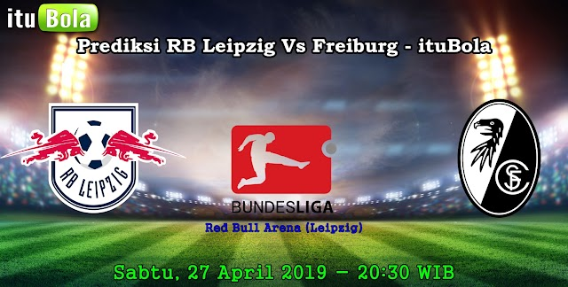 Prediksi RB Leipzig Vs Freiburg - ituBola