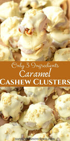 only 3 ingredients caramel cashew clusters