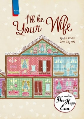 I'll be Your Wife by Jho Hyo Eun Pdf