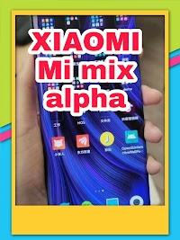 Spécifications du Xiaomi Mi Mix alpha et d'autres informations de vente
