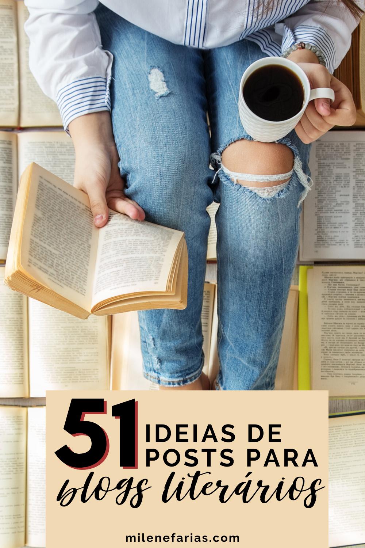 51 ideias de posts para blogs e instagrams literários