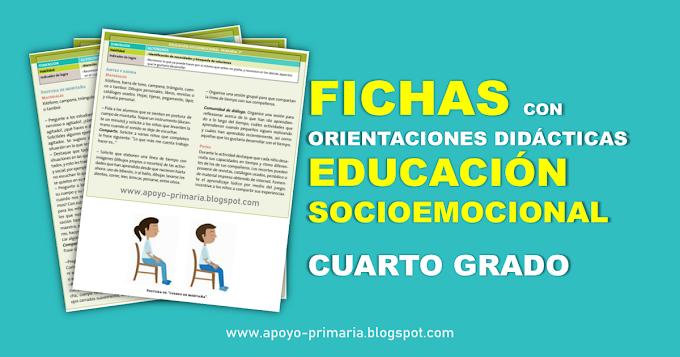 Fichas con orientaciones didácticas para trabajar la Educación Socioemocional en Cuarto Grado