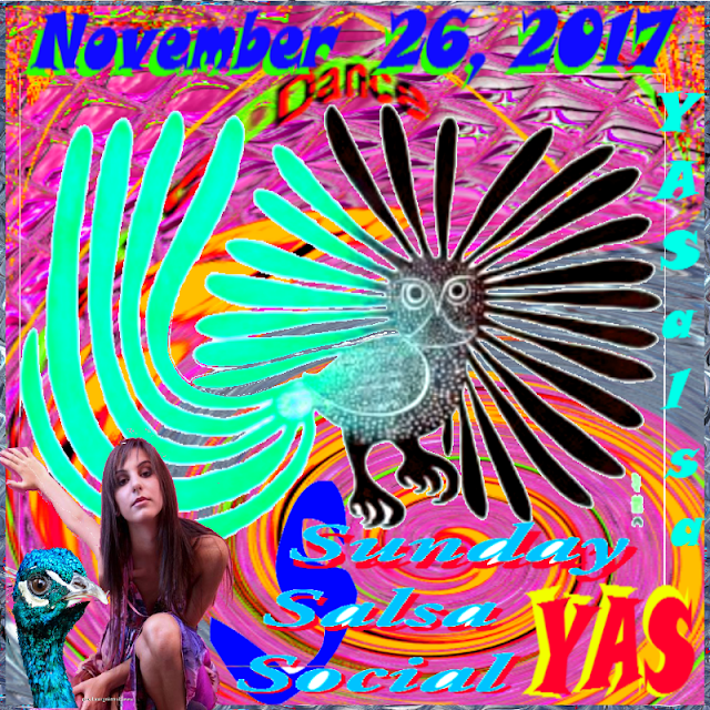 - YA SALSA - - Sunday Social – Thanksgiving Party - - November  26, 2017-