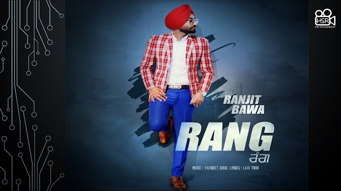 RANG LYRICS - RANJIT BAWA