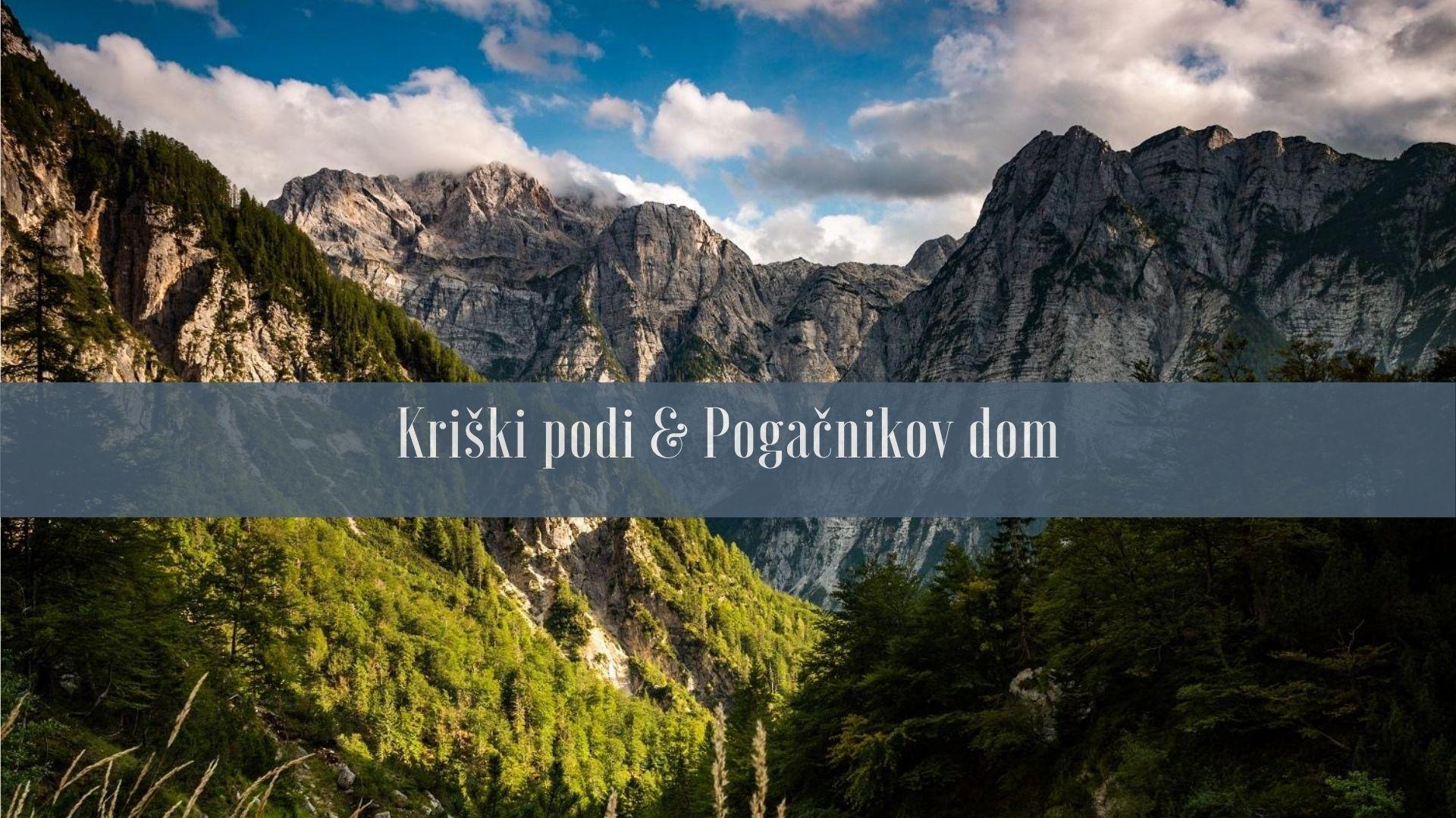 Szlak na Kriški podi & Pogačnikov dom - Alpy Julijskie
