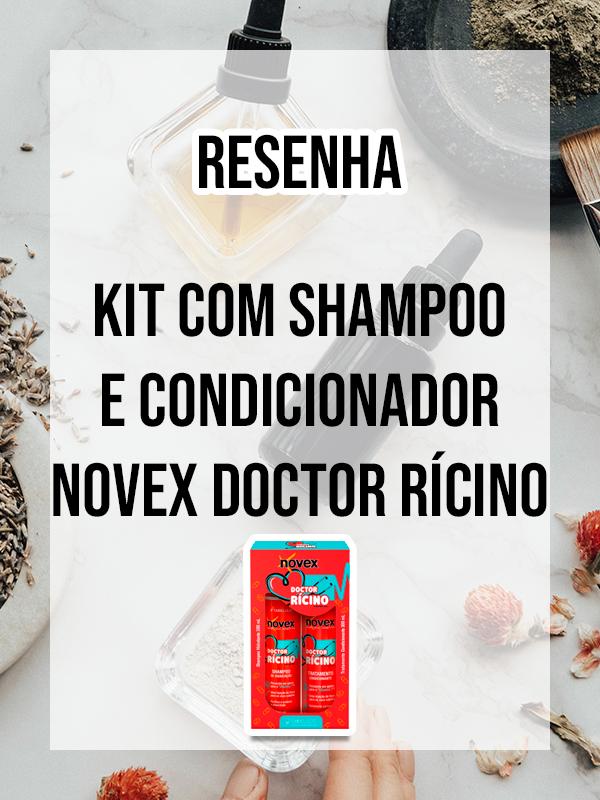 Kit Shampoo e Condicionador Novex Doctor Rícino da Embelleze