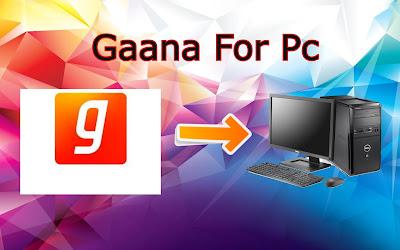 Gaana For Pc