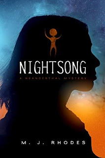 Nightsong, a Neanderthal mystery by M.J. Rhodes