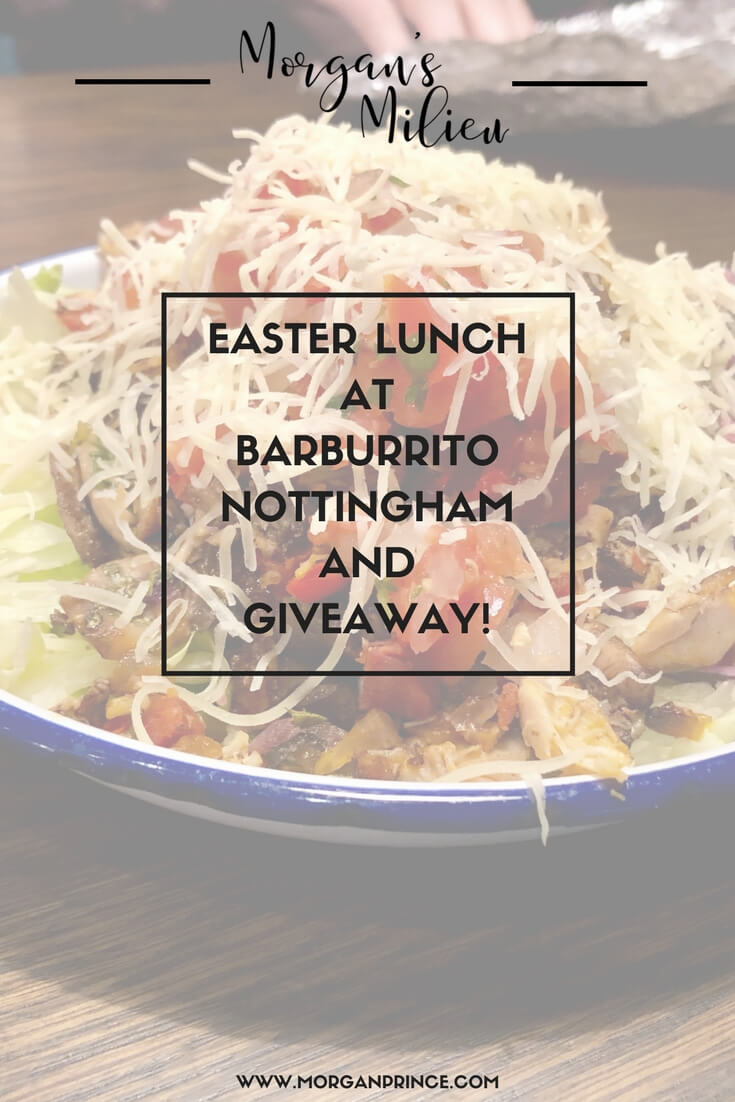 Easter lunch at Barburrito, Nottingham, and a great giveaway for Morgan's Milieu readers!