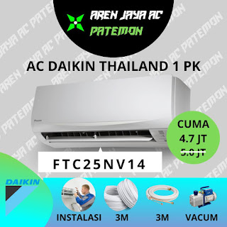 Promo AC Daikin Thailand 1 PK + Pasang Semarang