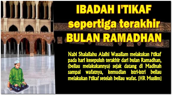 Melaksanakan Itikaf 10 terakhir bulan puasa ramadhan