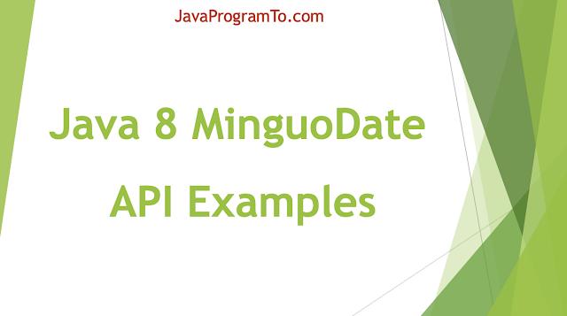 Java 8 MinguoDate API Examples