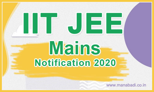 IIT JEE Mains Notification 2020